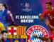 Barcelona x Bayern de Munique